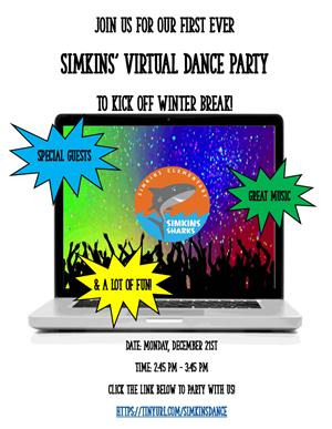 Virtual dance party flyer with date: Monday December 21st, Time: 2:45-3:45, click the link below: https:tinyurl.com/simkinsda