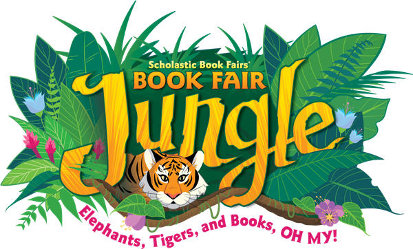 Scholastic Book Fair Jungle: Elephants, and Lions, and Books, Oh my!