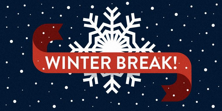Winter Break! Snowflake