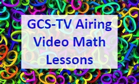 GCS-TV Airing Video Math Lesson with colorful numbers as background