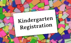 post-its with text: Kindergarten Registration
