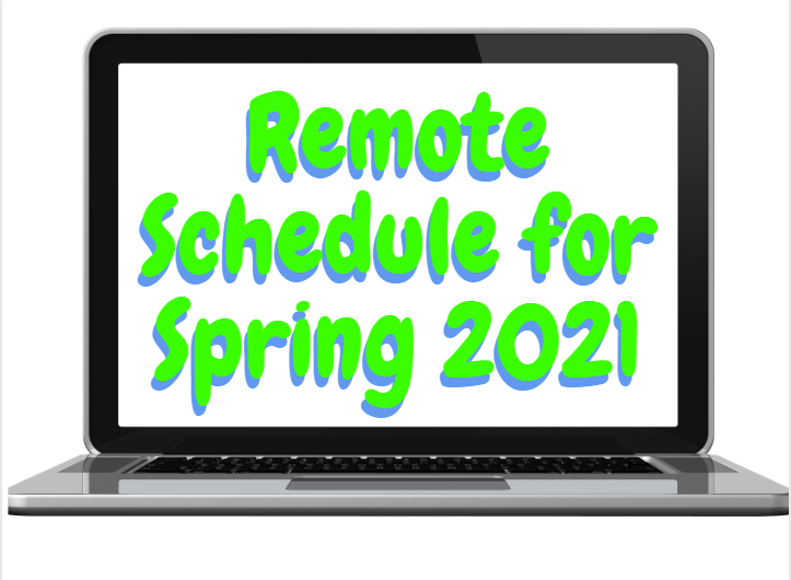 Remote Schedule for Spring 2021