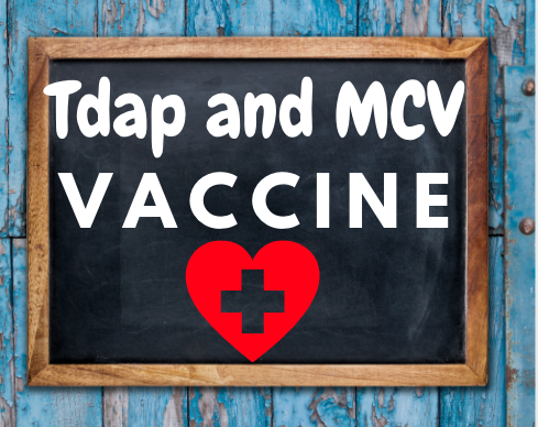 Tdap and MCV Vaccinations