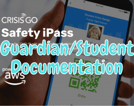Safety iPass Guardian/Student Documentation