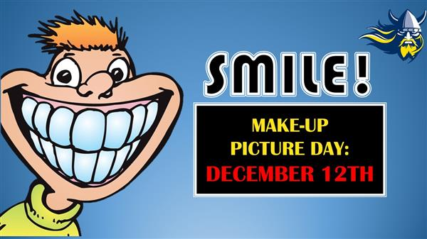 Huge smiley face and info on picture day make up on December 12th