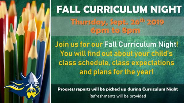Join us for our fall curriculum Night! You will find out about your child's class schedule, class e