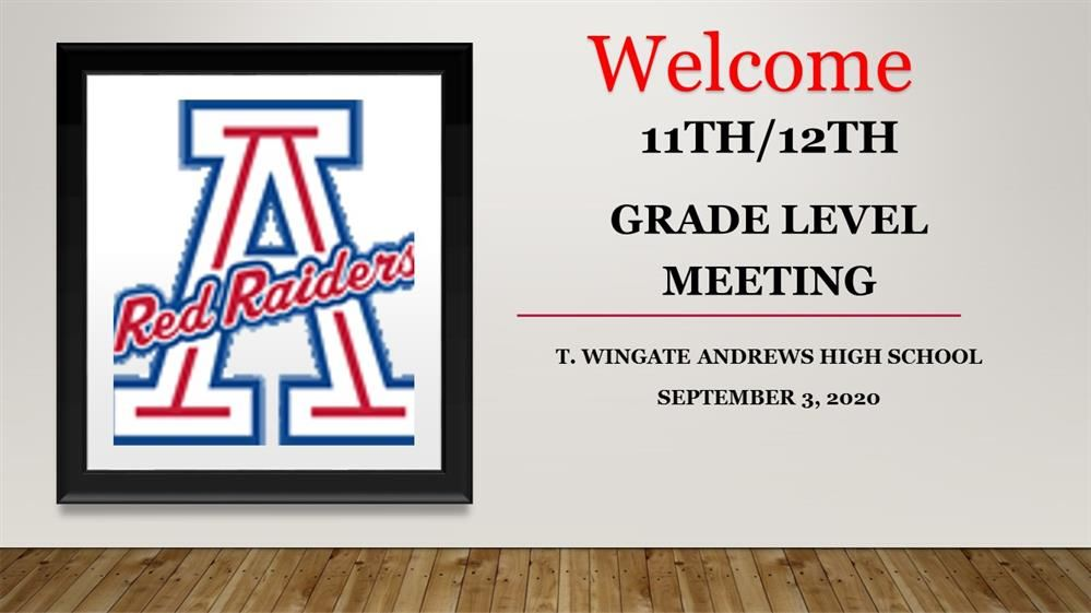 11TH AND 12TH GRADE LEVEL MEETING POWERPOINT