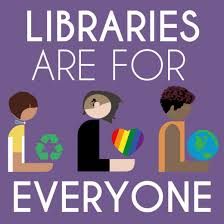 libraries are for everyone pic
