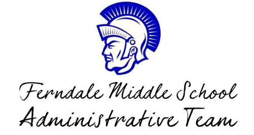 This is an image of the FMS Trojan Mascot with the words below: Ferndale Middle School Administrative Team