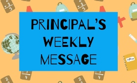 "decorative background with text ""principal's weekly message"""