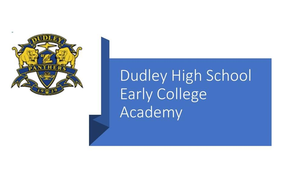 Dudley High School Early College Academy