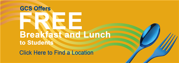 GCS Offers Free Breakfast and Lunch to Students