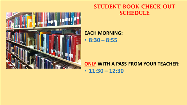 Media Center Image - Hours of allowed student cechk in and out of books