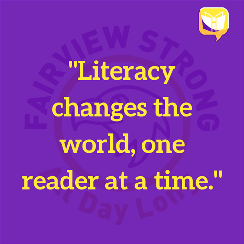 Literacy changes the wordl, one reader at a time.