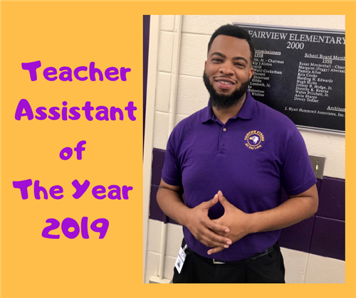 Teacher Assistant of the Year Mr. Fairbanks