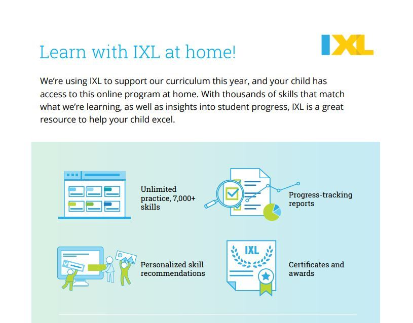Learn with IXL! We're using IXL to support our curriculum this year, and your child has access...