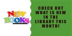 Check out what is new in the library this month.