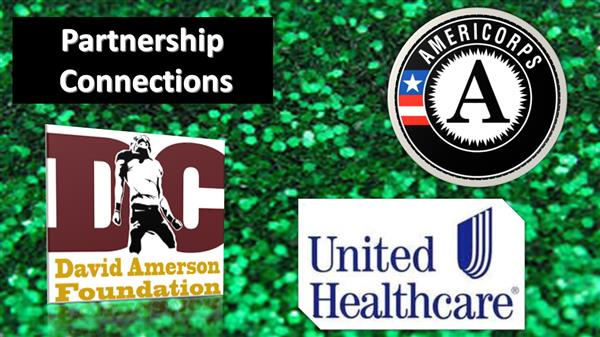Partnership Connections David Amerson Foundation Logo, Americorps Logo, United Healthcare Logo on a green background