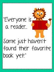 Everyone Is A Reader, You just have to find the right book!