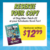 Dog Man on Pre-sale at Book Fair for $12.99