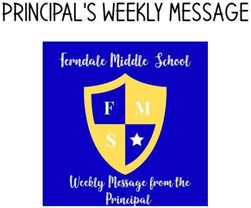This is an image with a shield showing FMS and a star, along with FMS Weekly Message from the Principal.