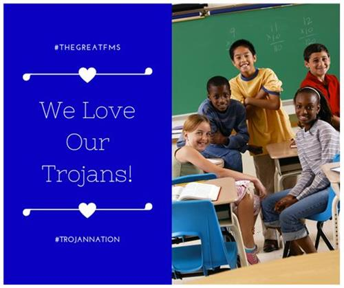 "Image of five students sitting in class next to text stating that ""We Love Our Trojans!"" #THEGREATFMS and #TROJANNATION"