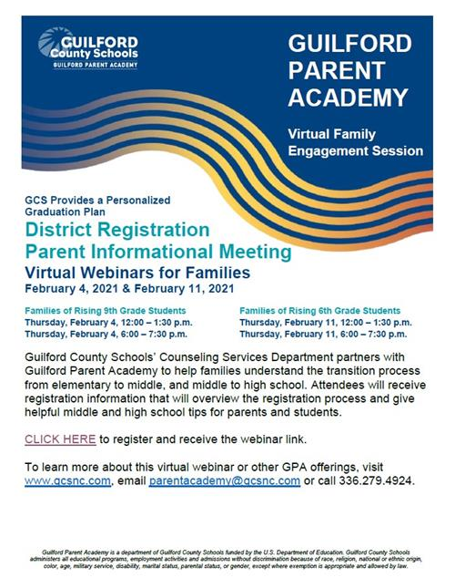 GCS Provides a Perosnalized Graduation Plan District Registration Parent Informational Meeting Virtual Webinars for Families