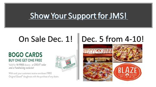 Show your support for JMS! On sale December 1 BOGO cards Buy one get one free valid for 10 free dozen-a great value and a fun