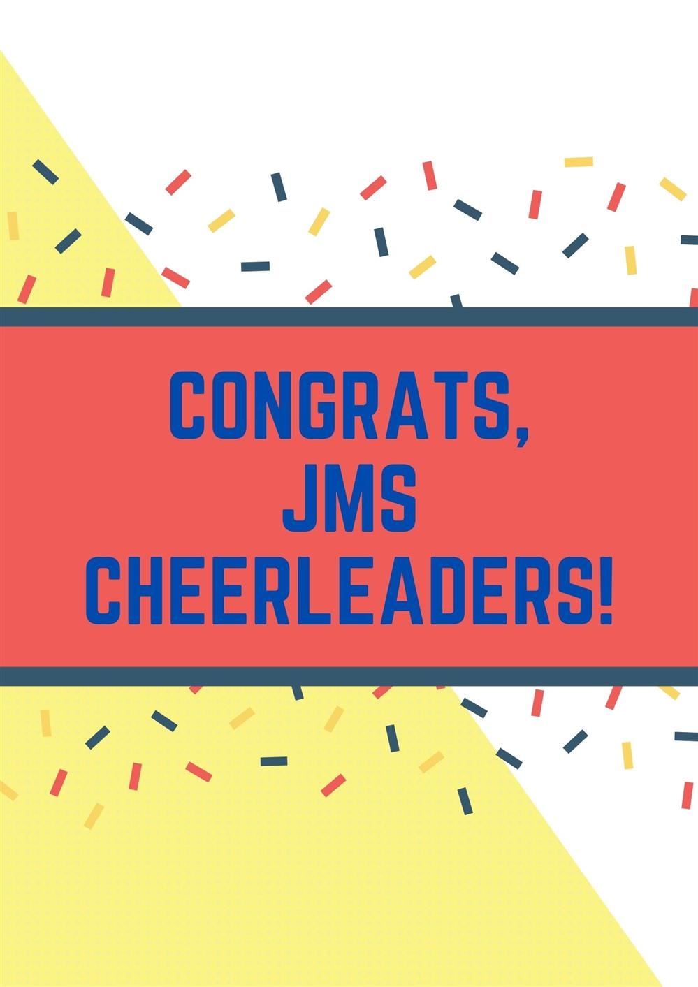 Congratulations to our JMS Cheerleaders!