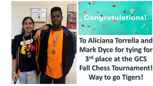 Congratulations! to Aliciana Torrella and Mark Dyce for tying for 3rd place at the GCS Fall Chess Tournament!  Way to go Tige
