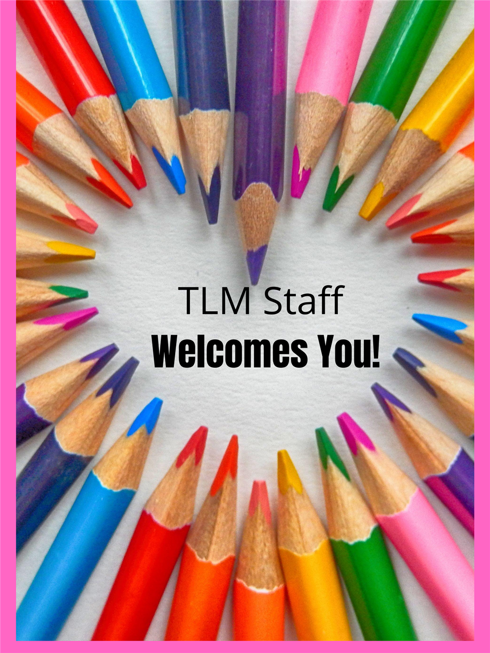 Welcome Message from Staff