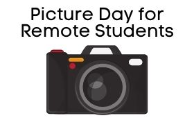 Picture Day for Remote Students