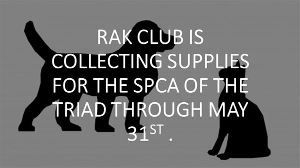 RAK club is collecting donations for the ASPCA through May 31st