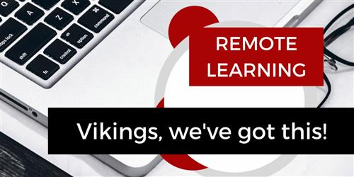 "Image of laptop computer with caption, ""Remote Learning: Vikings, we've got this!"""