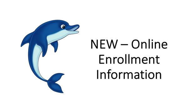 Dolphin Picture with NEW - Online Enrollment Information Text