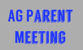 AG Parent Meeting