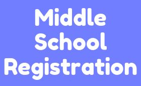 Middle School Registration