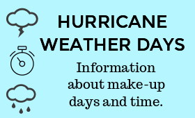 Hurricane Weather Days: Information About Make-Up Days & Time
