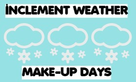Inclement Weather MakeUp Days