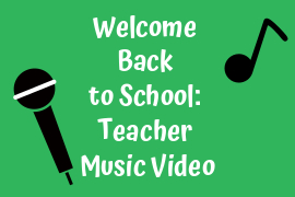 Welcome Back to School: Teacher Music Video
